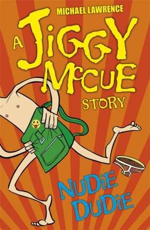 Jiggy McCue: Nudie Dudie