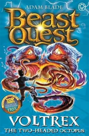 Blade, A: Beast Quest: Voltrex the Two-headed Octopus de Adam Blade