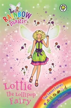 Lottie the Lollipop Fairy de Daisy Meadows
