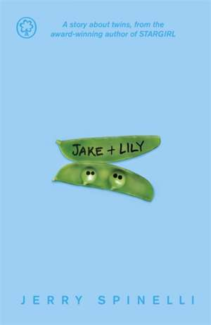 Spinelli, J: Jake and Lily