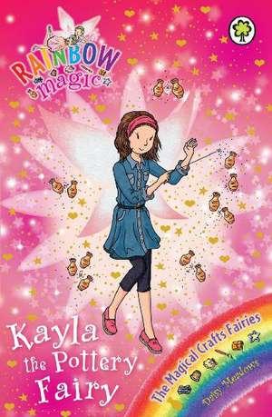 Kayla the Pottery Fairy de Daisy Meadows