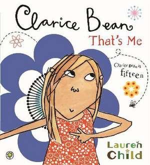 Clarice Bean, That's Me de Lauren Child