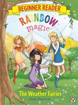 The Weather Fairies de Daisy Meadows