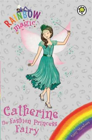 Catherine the Fashion Princess Fairy de Daisy Meadows
