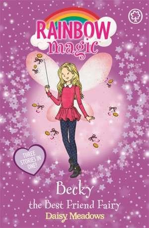 Becky the Best Friend Fairy de Daisy Meadows