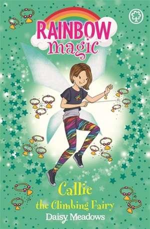 Rainbow Magic: Callie the Climbing Fairy de Daisy Meadows