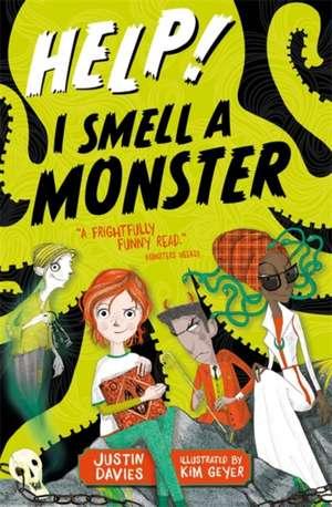 Davies, J: Help! I Smell a Monster de Justin Davies
