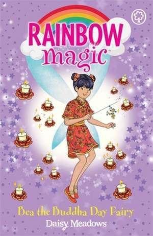 Rainbow Magic: Bea the Buddha Day Fairy de Daisy Meadows