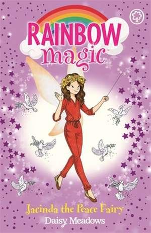 Rainbow Magic: Jacinda the Peace Fairy de Daisy Meadows