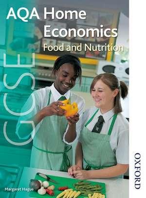AQA GCSE Home Economics: Food and Nutrition