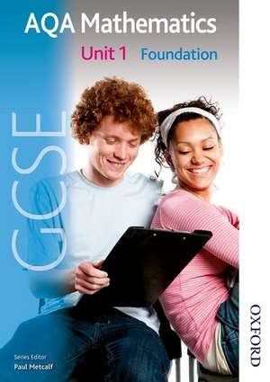 New AQA GCSE Mathematics Unit 1 Foundation de S Burns