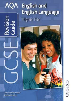 AQA GCSE English and English Language Higher Revision Guide