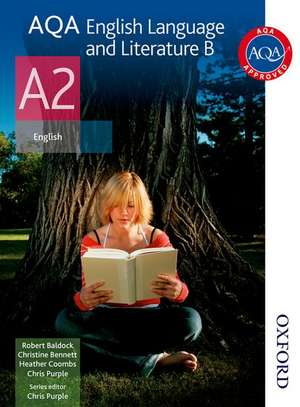 AQA English Language and Literature B A2