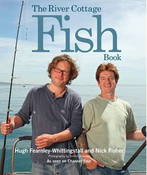 The River Cottage Fish Book imagine