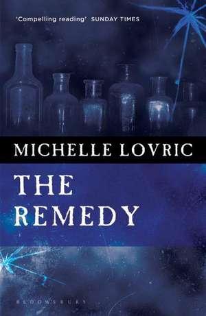 The Remedy de Michelle Lovric