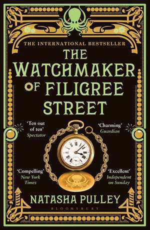 The Watchmaker of Filigree Street: The International Bestseller de Natasha Pulley