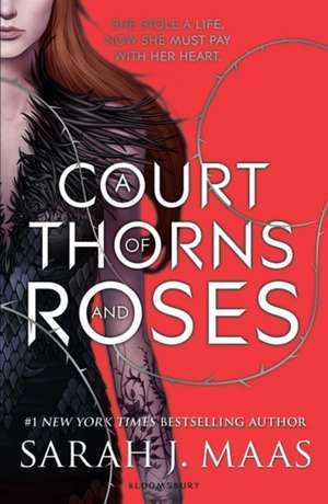 A Court of Thorns and Roses de Sarah J. Maas