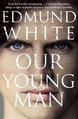 Our Young Man de Edmund White