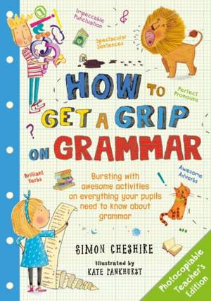 How to Get a Grip on Grammar Teacher's Edition