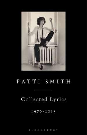 Patti Smith Collected Lyrics