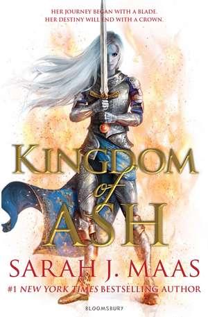 Kingdom of Ash de Sarah J. Maas