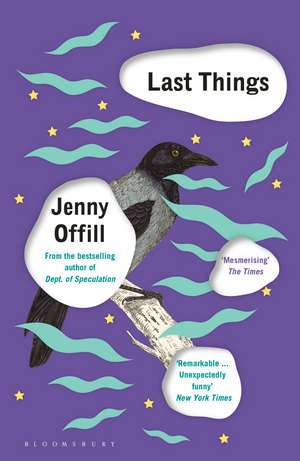 Last Things: From the author of Weather, shortlisted for the Women's Prize for Fiction 2020 de Jenny Offill