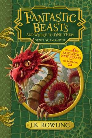 Fantastic Beasts and Where to Find Them: New Edition de J. K. Rowling
