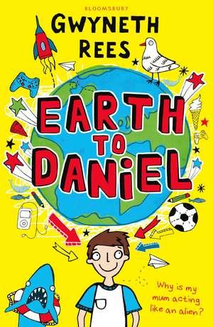 Earth to Daniel de Gwyneth Rees