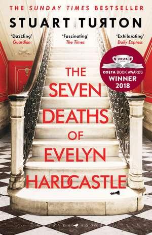 The Seven Deaths of Evelyn Hardcastle de Stuart Turton