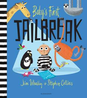 Baby's First Jailbreak de Jim Whalley
