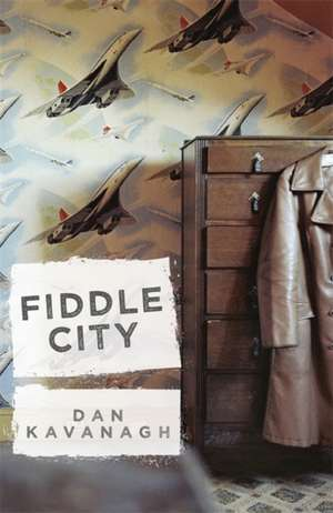Fiddle City de Dan Kavanagh