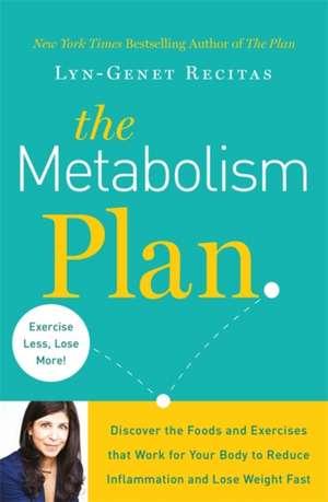 The Metabolism Plan de Lyn-Genet Recitas