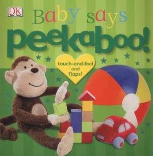 Peekaboo! Baby Says