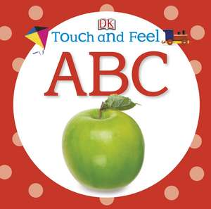 Touch and Feel ABC de DK