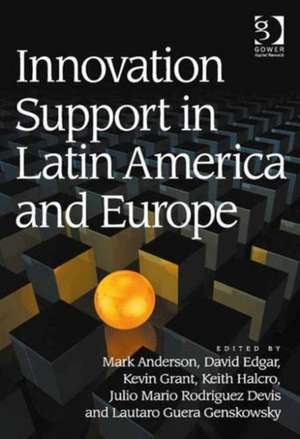 Innovation Support in Latin America and Europe de Mark Anderson