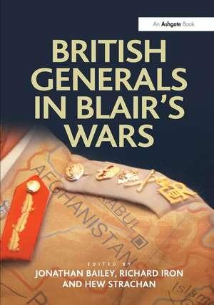 British Generals in Blair's Wars