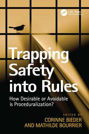 Bourrier, M: Trapping Safety into Rules