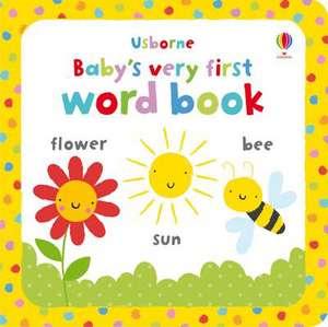 Baby's Very First Word Book de Stella Baggott