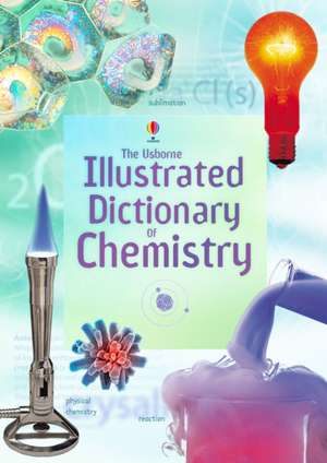 Illustrated Dictionary of Chemistry imagine