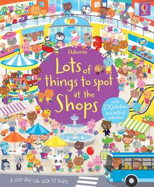 Lots of Things to Spot at the Shops Sticker Book