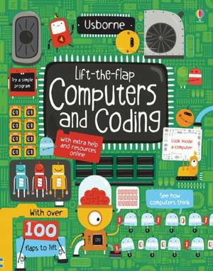 Lift-the-Flap Computers and Coding de Rosie Dickins