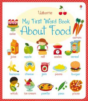 My First Word Book About Food de Caroline Young