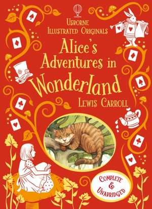 Alice's Adventures in Wonderland, Usborne Illustrated