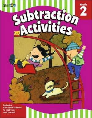 Subtraction Activities:  Grade 2 (Flash Skills) de Flash Kids Editors