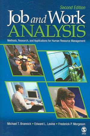 Job and Work Analysis: Methods, Research, and Applications for Human Resource Management de Michael T. Brannick