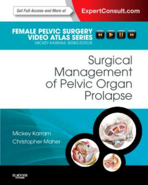 Surgical Management of Pelvic Organ Prolapse