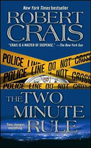 The Two Minute Rule de Robert Crais