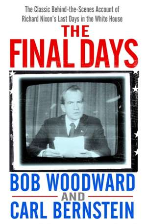 The Final Days de Bob Woodward