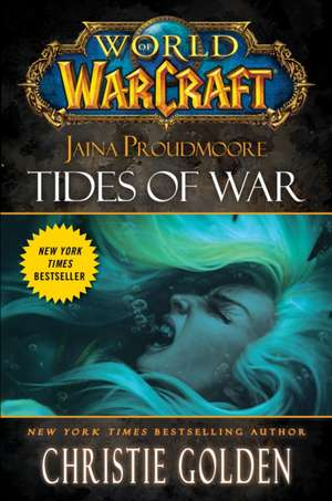 Jaina Proudmoore: Tides of War de Christie Golden