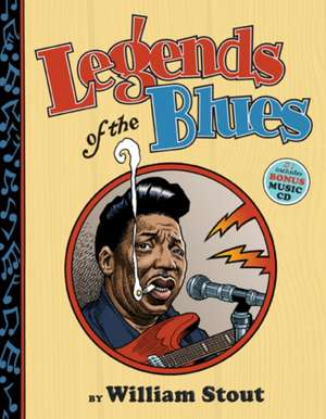 Legends of the Blues [With CD (Audio)]